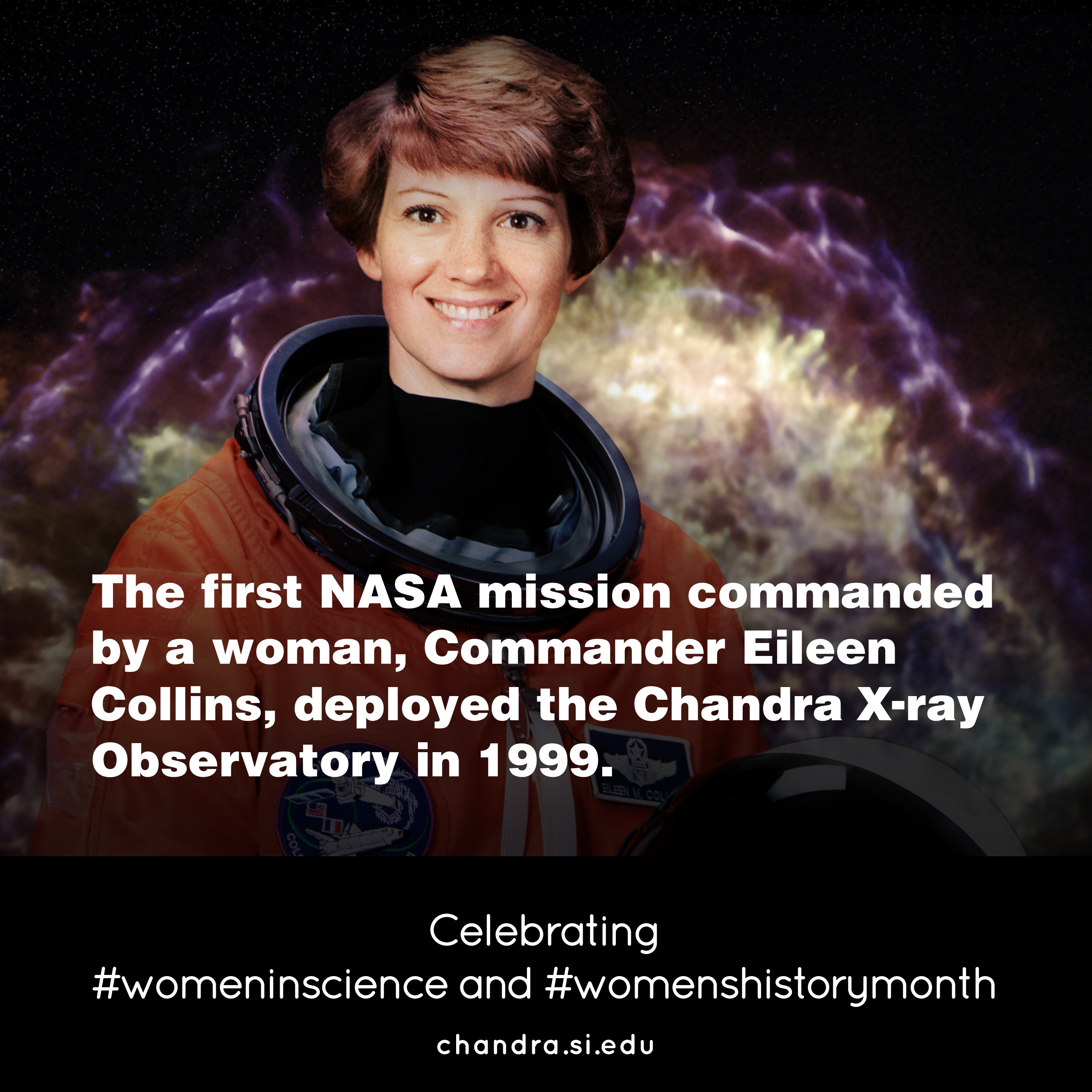 a overview of the eileen collins and chandra observatory Introduction the chandra x-ray observatory (originally called the advanced x- ray  after initial deployment by the space shuttle columbia, eileen collins (fig.